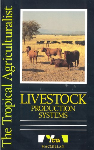 Livestock Production Systems (Tropical Agriculturalist: Macmillan/CTA)