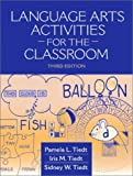 img - for Language Arts Activities for the Classroom (3rd Edition) by Tiedt Pamela L. Tiedt Iris M. Tiedt Sidney W. (2000-10-16) Paperback book / textbook / text book