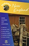 img - for Hidden New England: Including Connecticut, Maine, Massachusetts, New Hampshire, Rhode Island, and Vermont (Hidden Travel) book / textbook / text book