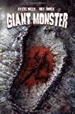 Giant Monster (193450629X) by Steve Niles