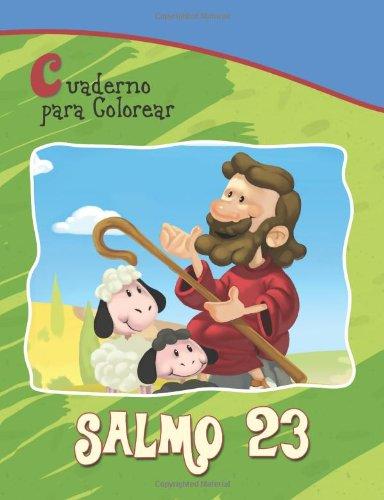 Salmo 23 - Cuaderno para colorear: El Señor es mi pastor (Capítulos de la Biblia para niños)