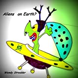 Aliens on Earth?