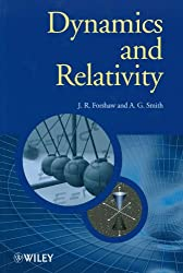 Dynamics and Relativity (Manchester Physics Series)