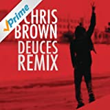 Deuces Remix (F/Drake, T.I., Kanye West, Fabolous, Rick Ross & André 3000 - Explicit Version)