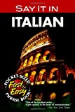 Say It in Italian (Dover Language Guides Say It Series) (0486208060) by Dover