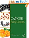 Cancer: Oxidative Stress and Dietary...