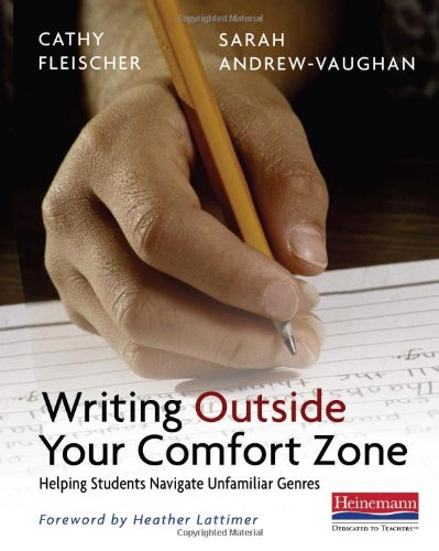 Writing Outside Your Comfort Zone: Helping Students...