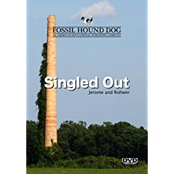 Singled Out: Jerome and Rohwer