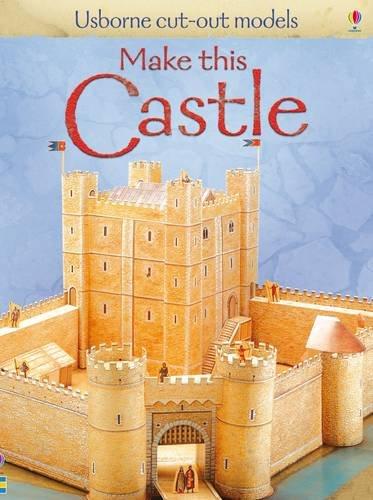 Make This Castle (Usborne Cut Out Models)