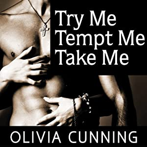 Try Me, Tempt Me, Take Me Audiobook