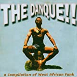 echange, troc Compilation - The Danque!! : A Compilation Of West African Funk