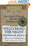 My People's Prayer Book: Welcoming the Night Minchah and Ma'ariv (Afternoon and Evening Prayer)