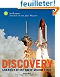 Space Shuttle Discovery: The Champion...
