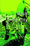 img - for Back to the City: Strategies for Informal Urban Interventions book / textbook / text book