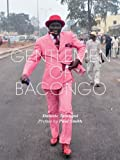 Gentlemen of Bacongo Hardcover June 1, 2009