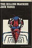 Killing Machine (0234770104) by Vance, Jack