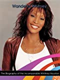 51q5RXxcydL. SL160  Wonderful Whitney: The Biography of the Incomparable Whitney Houston