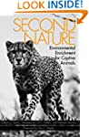 Second Nature: Environmental Enrichme...