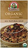 Dr. McDougalls Right Foods Organic Soup, Tortilla, 18-Ounce (Pack of 6)