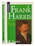 img - for Frank Harris / Hugh Kingsmill ; introduced by Michael Holroyd book / textbook / text book