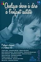 Quelque chose à dire à l'enfant autiste : Pratique à plusieurs à l'Antenne 110