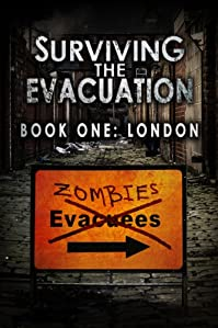 Surviving The Evacuation, Book 1: London by Frank Tayell ebook deal