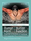 Kerry L. Hull Laboratory Manual to Accompany Human Form Human Function - Essentials of Anatomy & Physiology