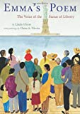 Emmas Poem: The Voice of the Statue of Liberty (Jane Addams Award Book (Awards))