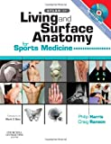 img - for Atlas of Living & Surface Anatomy for Sports Medicine with DVD, 1e book / textbook / text book