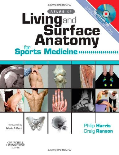 Atlas of Living & Surface Anatomy for Sports Medicine...