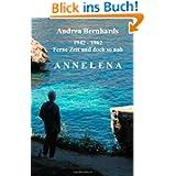 Annelena: Ferne Zeit und doch so nah, 1942 - 1962