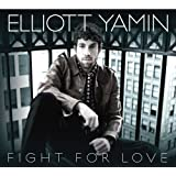 Fight for Love ~ Elliott Yamin