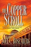 The Copper Scroll (1414303467) by Rosenberg, Joel C.