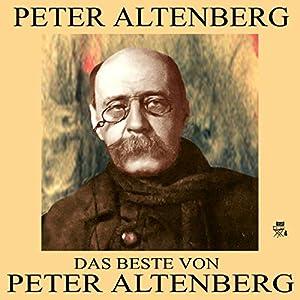 Das Beste von Peter Altenberg Hörbuch
