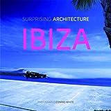 Surprising Architecture in Ibiza
