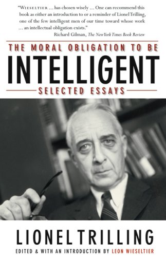The moral obligation to be intelligent selected essays