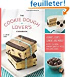 The Cookie Dough Lover's Cookbook: Co...