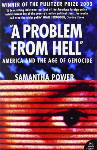 A Problem From Hell: America And The Age Of Genocide By Power, Samantha (2010) Paperback