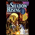 The Shadow Rising: Book Four of The Wheel of Time (       UNABRIDGED) by Robert Jordan Narrated by Kate Reading, Michael Kramer