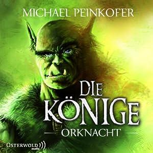 Orknacht (Die Könige 1) Hörbuch