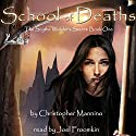 School of Deaths: The Scythe Wielder's Secret Audiobook by Christopher Mannino Narrated by Joel Froomkin