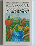 1986 Gardener's Almanac: Seasonal Celebrations (0878575359) by Cox, Jeff
