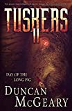 Tuskers II: Day of the Long Pig