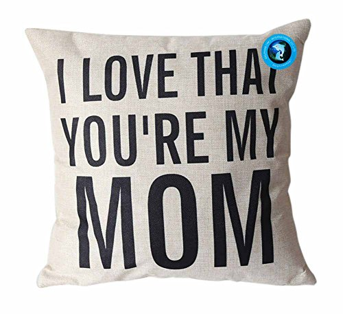 DolphineShow Unique Pillow Shams Gifts for Lover Printed Cotton Linen Square I LOVE THAT YOU'RE MY MOM Pattern Sofa Simple Home Decor Throw Pillow Cases Cushion Cover 18x18 (Mr Kelly Car Wash compare prices)