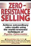 Zero-Resistance Selling: Achieve Extr...