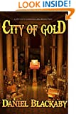 City of Gold (Lost City Chronicles, Book 2)