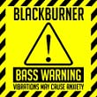 Bass Warning!