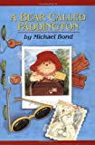 A Bear Called Paddington (0618150714) by Bond, Michael
