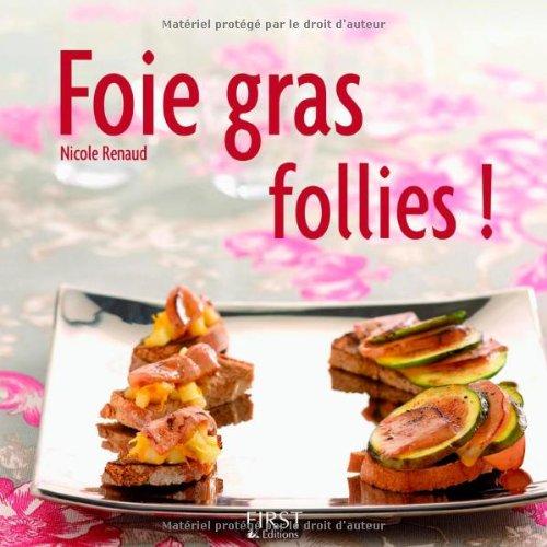 Foie gras follies !