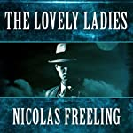 The Lovely Ladies: Van Der Valk, Book 9 (       UNABRIDGED) by Nicolas Freeling Narrated by Arthur Morey